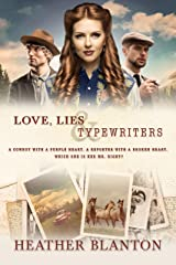 Love, Lies, & Typewriters: A Christian Historical Western Romance Kindle Edition