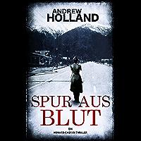 Spur aus Blut: Thriller (Howard Caspar Reihe 11) (German Edition)
