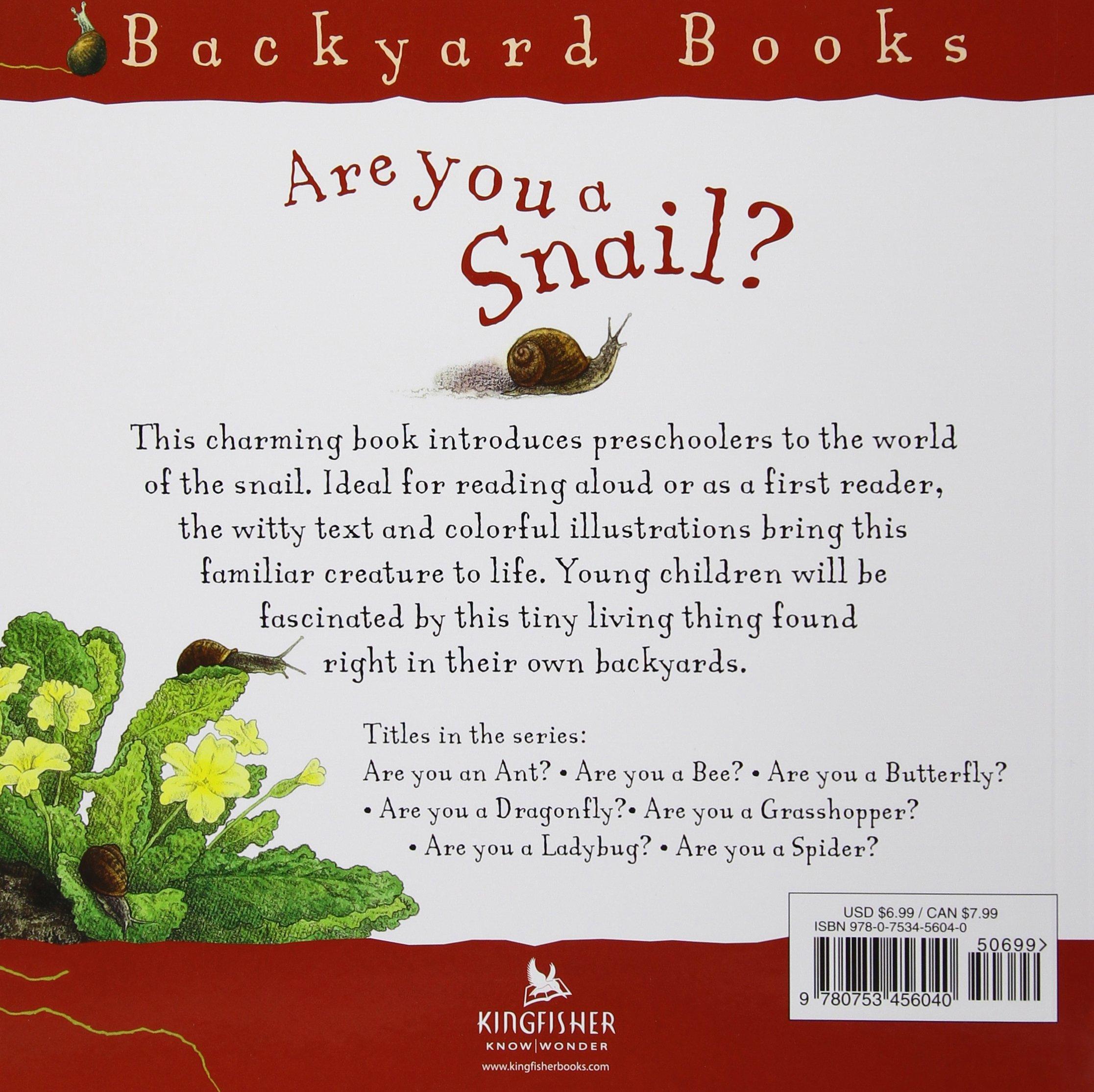 are you a snail backyard books judy allen tudor humphries