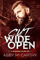 Cut Wide Open (A Bleeding Scars MC Book 1)