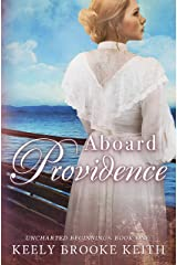 Aboard Providence (Uncharted Beginnings Book 1) Kindle Edition
