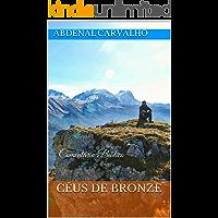 Céus de Bronze: Comentário Bíblico