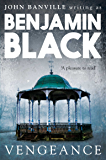 Vengeance: Quirke 5: Quirke Mysteries Book 5