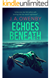 Echoes Beneath (The Truth Series Book 2)