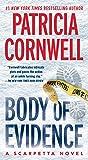 Body of Evidence: Scarpetta 2 (Kay Scarpetta)