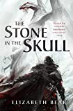 The Stone in the Skull (The Lotus Kingdoms)
