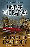 Under the Radar (A Zoe Chambers Mystery Book 9)