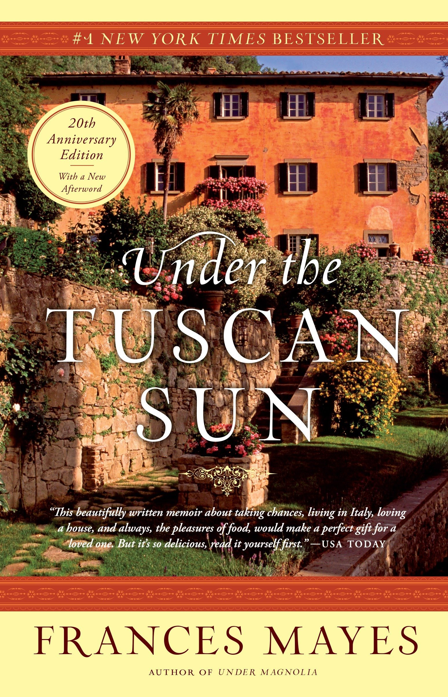 Under the Tuscan Sun: At Home in Italy: Amazon.es: Frances Mayes: Libros en idiomas extranjeros
