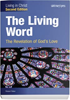 The Living Word: The Revelation of Gods Love, Second Edition - Student Text