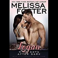 Wild Boys After Dark: Logan (Wild Billionaires After Dark Book 1)