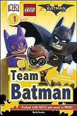 The LEGO® BATMAN MOVIE Team Batman (DK Readers Level 1) Hardcover
