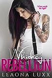 Whiskey Rebellion: Lies & Whiskey Duet Book 2