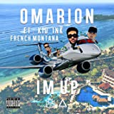 I'm Up (feat. Kid Ink & French Montana) [Explicit]