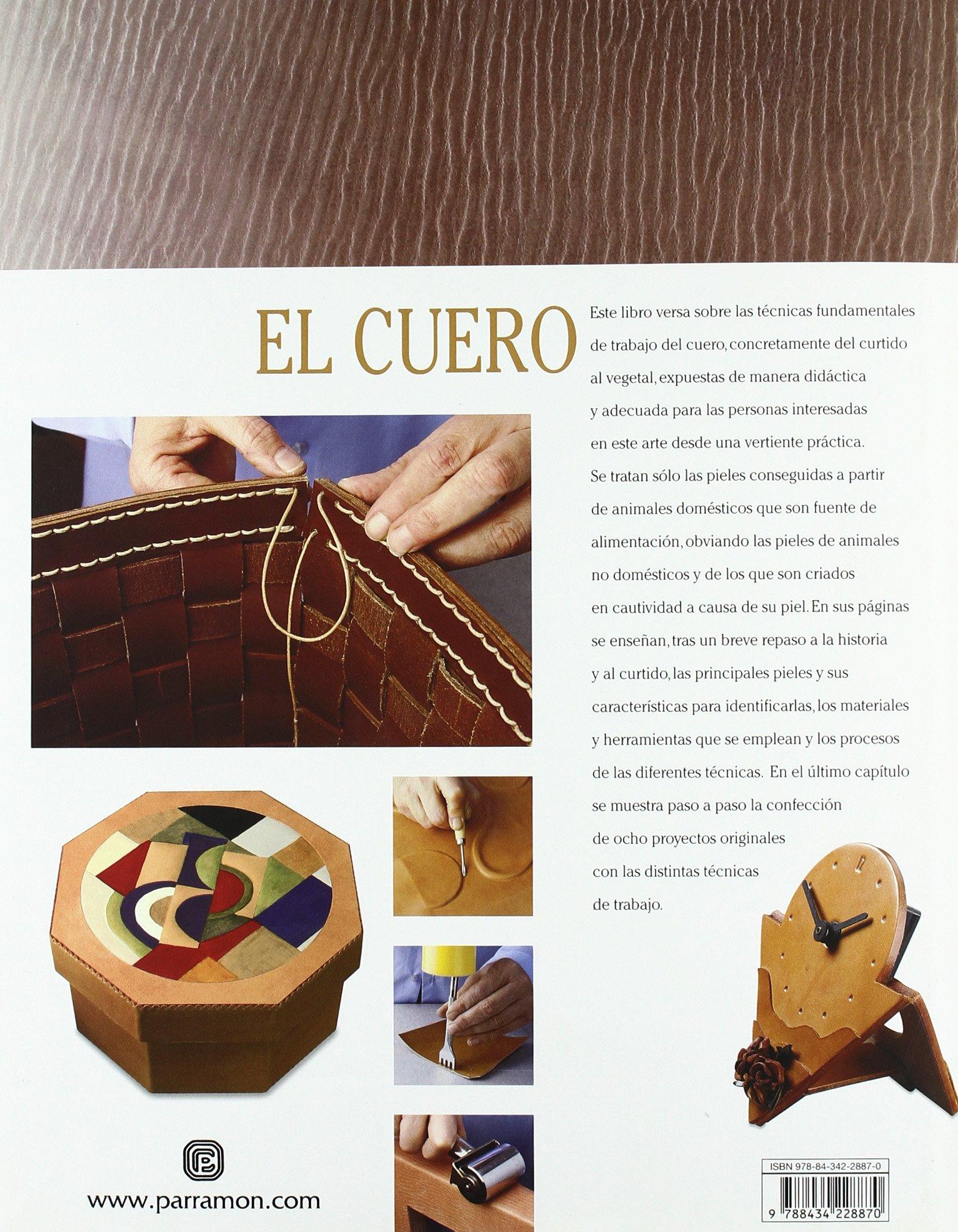 d44f042ea El Cuero (Artes y oficios): Amazon.es: Eva Pascual i Miró, Maria Teresa  Lladó i Riba, Félix De la Fuente, Isabel García Durán, José Luis Bazán  Fernández, ...
