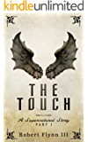 The Touch: A Supernatural Story - Part I (English Edition)