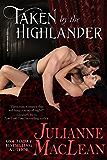 Taken by the Highlander (The Highlander Series Book 5)