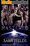Mastered: A Dark Sci-Fi Reverse Harem Romance (Vakarran Captives Book 2)