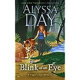 Blink of an Eye: Tiger's Eye Mysteries