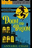 Doom and Broom (Spellbound Paranormal Cozy Mystery Book 2)