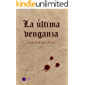 La última venganza (Colección Gárgolas)