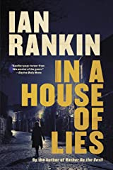 In a House of Lies (A Rebus Novel (22)) Kindle Edition