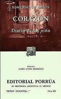 Corazon. Diario de un nino (Sepan Cuantos # 157) (Spanish Edition)