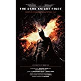 The Dark Knight Rises: The Official Novelization (Movie Tie-In Edition)