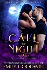Call of Night (Thorne Hill Book 3) Kindle Edition