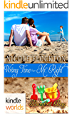 Barefoot Bay: Wrong Time for Mr. Right (Kindle Worlds Novella)