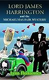 Lord James Harrington and the Michaelmas Fair Mystery (Lord James Harrington Mysteries Book 11)