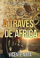 A Través De África: Un Viaje Una Moto El