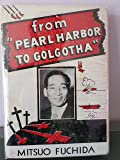 """from """"Pearl Harbor to Golgotha"""""""