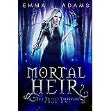 Mortal Heir (The Thief's Talisman Book 1)