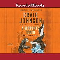 A Serpent's Tooth: A Walt Longmire Mystery, Book 9
