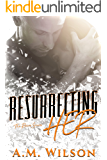 Resurrecting Her (Revive Series Book 2)