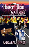 Hotter Than Spell (An Elemental Witches of Eternal Springs Cozy Mystery Book 3)