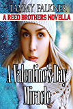 A Valentine's Day Miracle (Reed Brothers Book 19)