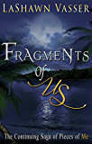 Fragments of Us (A Contemporary Broken Hearts Romance) (Book  2)