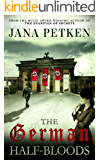 The German Half-Bloods (The Half-Bloods Series Book 1)