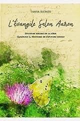 L'Évangile Selon Aaron (Quadrant A. Histoires de l'Univers connu. t. 2) (French Edition) Kindle Edition