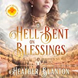 Hell-Bent on Blessings: Brides of Blessings, Book 3