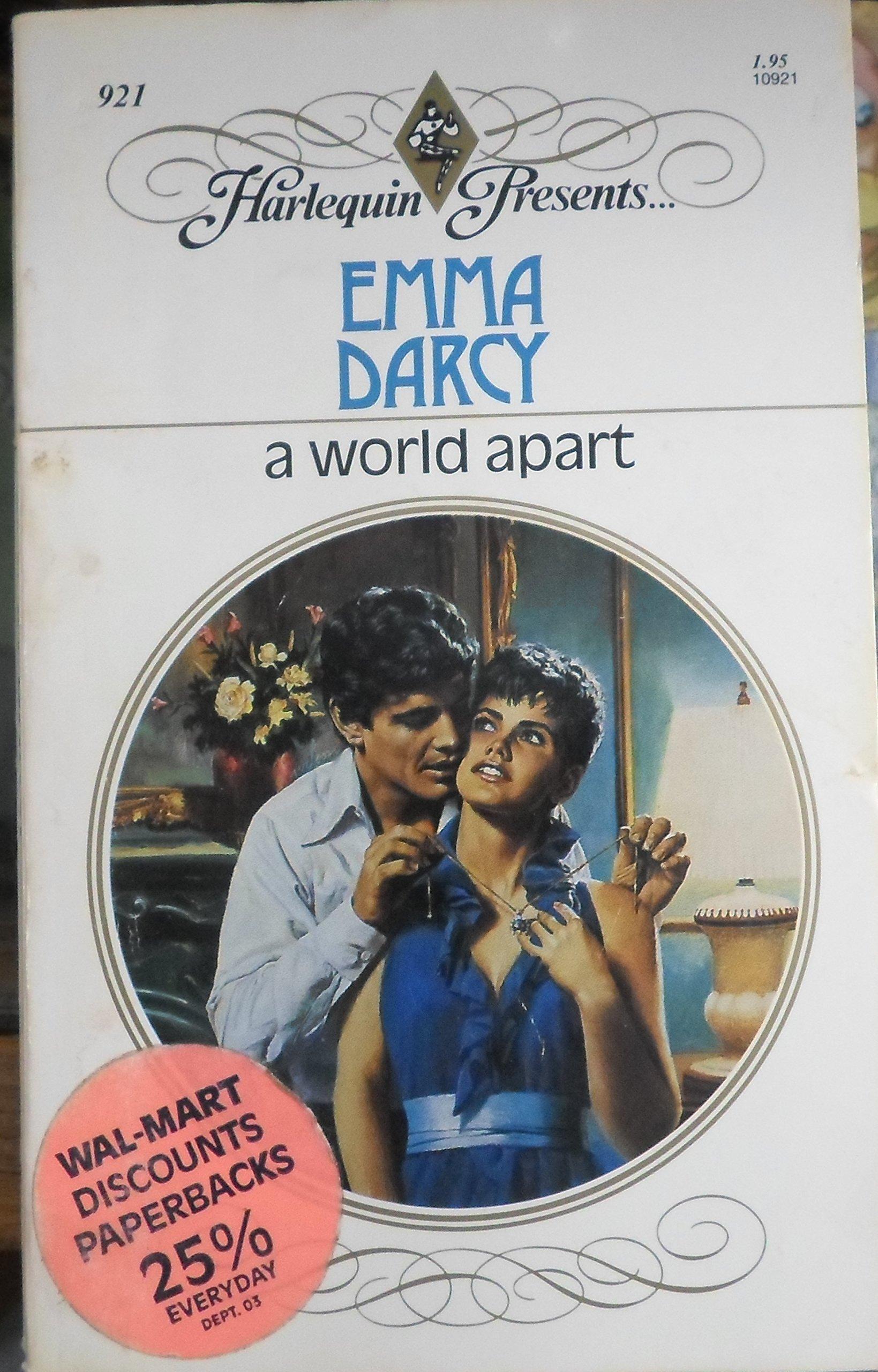 A World Apart Harlequin Presents 921 Emma Darcy 9780373109210