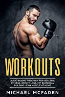 Workouts: Audio Bodyweight Boxing Program For