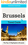 Brussels Travel Guide: The Top 10 Highlights in Brussels (Globetrotter Guide Books)