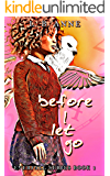 Before I Let Go (Everfall Book 1)