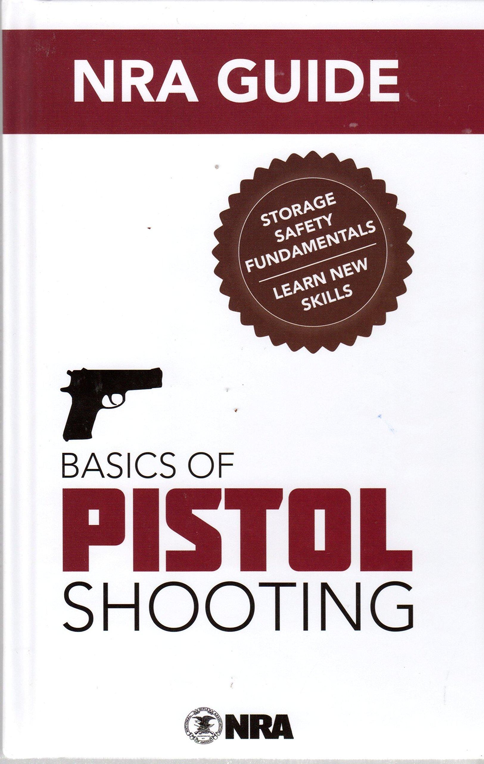 NRA Guide Basics of Pistol Shooting 3rd edition pdf epub