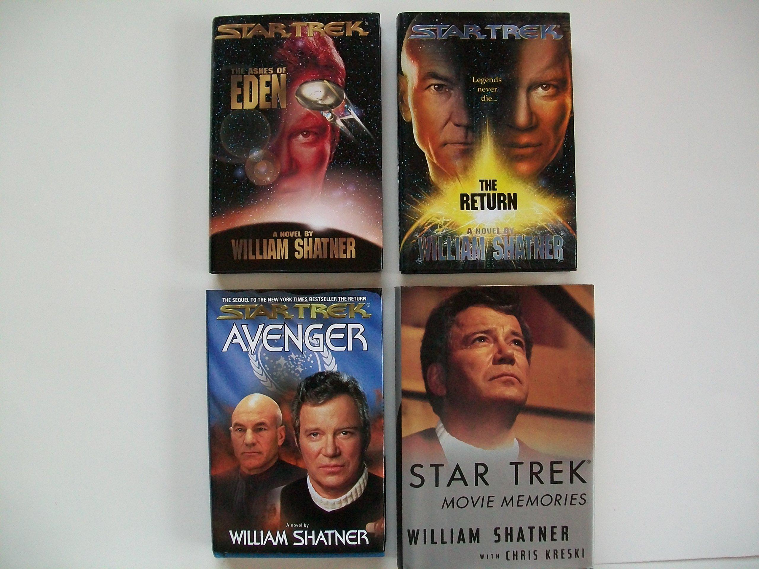 Star Trek (Set of 4) The Ashes of Eden; The Return; Avenger; Star Trek  Movie Memories: Willaim Shatner: Amazon.com: Books
