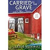 Carried to the Grave and Other Stories (A Food Lovers' Village Mystery Book 6)
