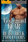 Bodyguard Bear (Bear Creek Protectors Book 1)