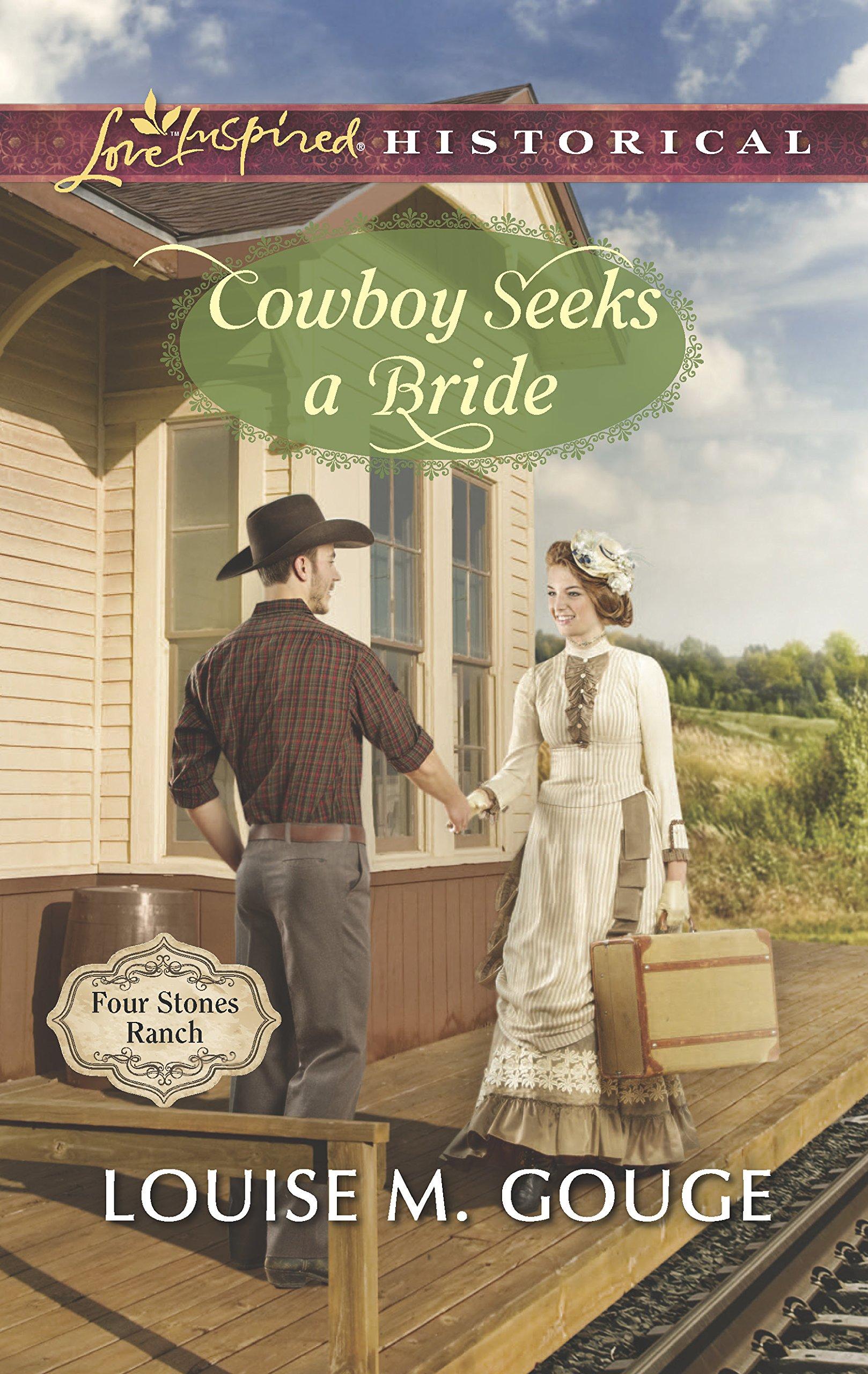 Cowboy Seeks a Bride (Four Stones Ranch): Louise M. Gouge: 9780373282951:  Amazon.com: Books